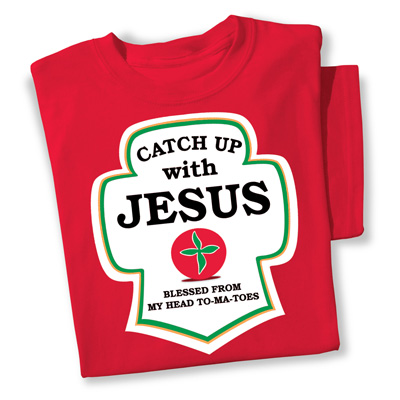 Catch Up with Jesus Novelty Tee