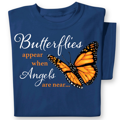 When Butterflies Appear Inspirational T-Shirt