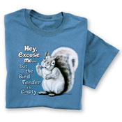 The Birdfeeder is Empty Funny Squirrel Tee