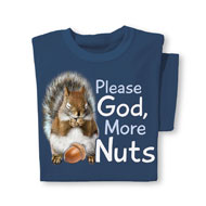 Please God More Nuts Novelty Tee - 40456