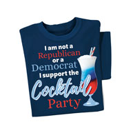 Cocktail Party Funny Political Humor T-shirt - 44934