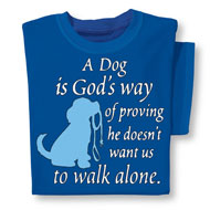 A Dog is God's Way Short Sleeve T Shirt - 46630