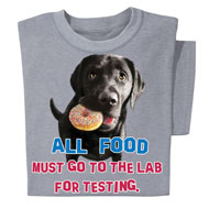 All Food Must Go to the Lab Funny Novelty T-Shirt