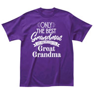 Only the Best Grandmas T-Shirt - 48612