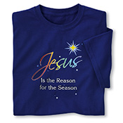 Jesus Is the Reason For the Season Religious T-Shirt