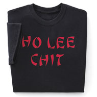 Ho Lee Chit Tee Shirt